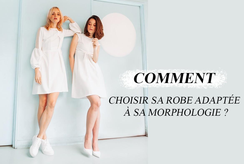 Comment choisir une robe adaptée à sa morphologie ?